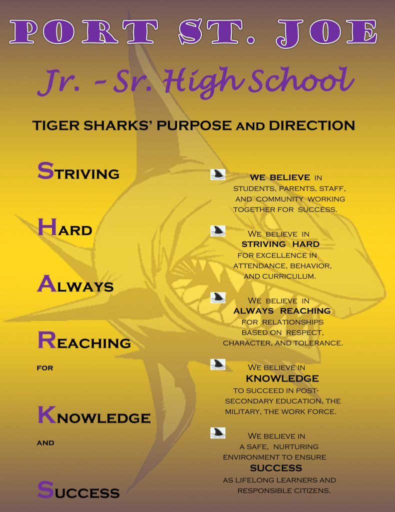 Port St. Joe Jr - Sr. High School Sharks motto dedicated to academics
